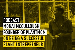 Podcast #88: Monai McCullough